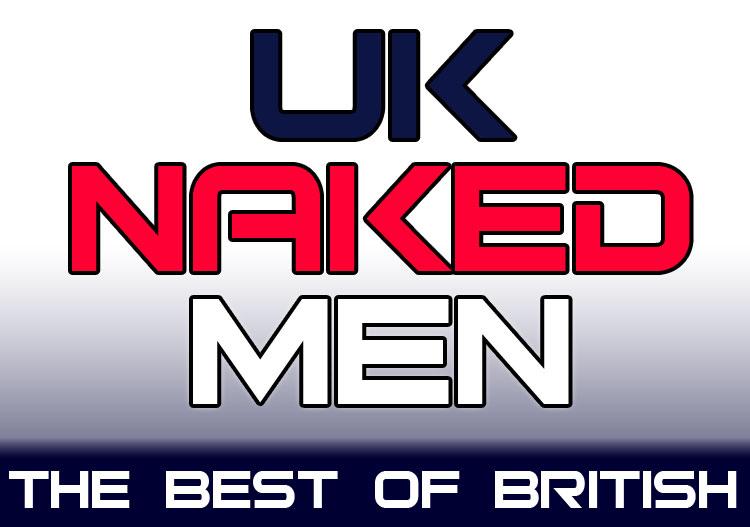 UK Naked Men